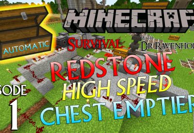 Minecraft Survival: Episode 11 – Automatic Redstone High Speed Full Chest Emptier