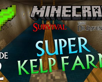 Minecraft Survival: Episode 12 – Super Kelp Farm
