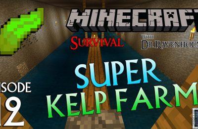 Minecraft Survival: Episode 12 – Super Kelp Farm