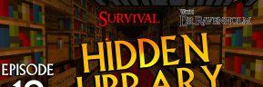 Minecraft Survival: Episode 19 – Hidden Library
