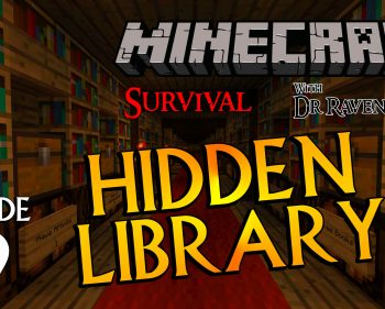 Minecraft Survival: Episode 19 – Hidden Library