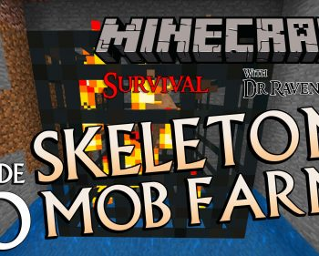 Minecraft Survival: Episode 20 – Skeleton Mob Farm