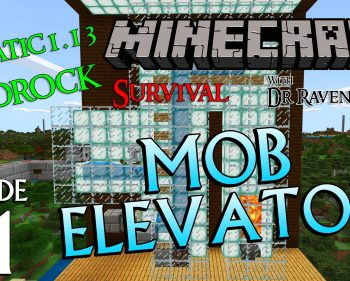 Minecraft Survival: Episode 21 – Bedrock Aquatic Mob Elevator 1.13