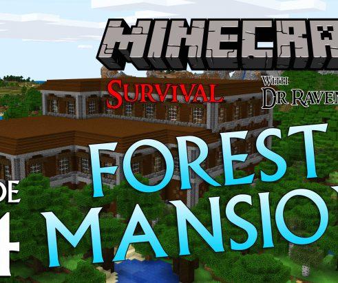 Minecraft Survival: Episode 24 – Forest Mansion