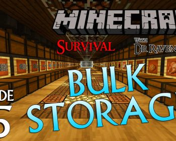 Minecraft Survival: Episode 25 – Bulk Storage