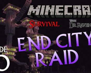 Minecraft Survival: Episode 30 – End City Raid