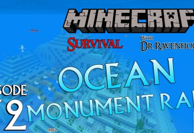 Minecraft Survival: Episode 32 – Ocean Monument Raid