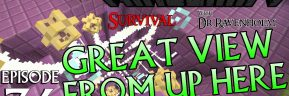 Minecraft Survival: Episode 36 – Great View From Up Here Achievement