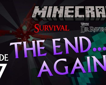Minecraft Survival: Episode 37 – The End… Again… Respawn the Enderdragon Achievement