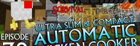 Minecraft Survival: Episode 38 – Ultra Slim & Compact Automatic Chicken Cooker