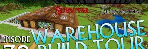 Minecraft Survival: Episode 39 – Warehouse Build Tour