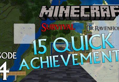 Minecraft Survival: Episode 4 – 15 Quick Achievements