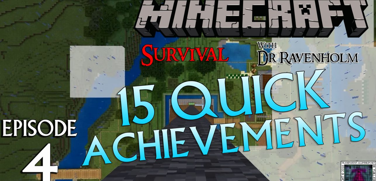 Minecraft Survival: Episode 4 – 15 Quick Achievements