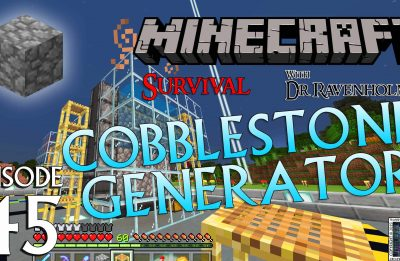 Minecraft Survival: Episode 45 – Cobblestone Generator