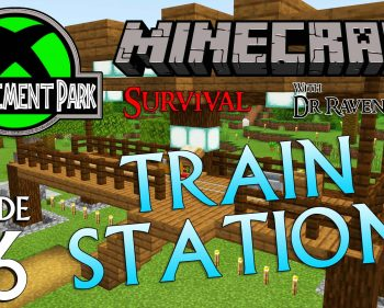 Minecraft Survival: Episode 46 – Train Station (Achievement Park)