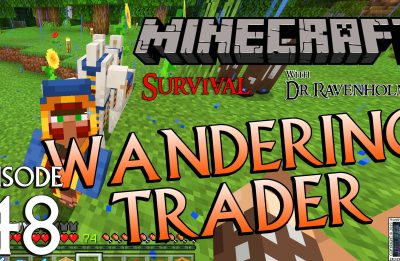 Minecraft Survival: Episode 48 – Wandering Trader