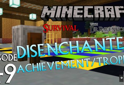 Minecraft Survival: Episode 49 – Disenchanted Achievement/Trophy