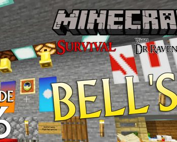 Minecraft Survival: Episode 56 – Bell's!