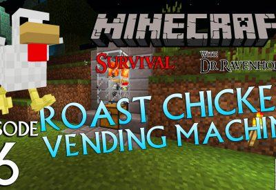 Minecraft Survival: Episode 6 – Roast Chicken Vending Machine