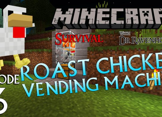 Minecraft Survival: Episode 6 – Roast Chicken Vending Machine