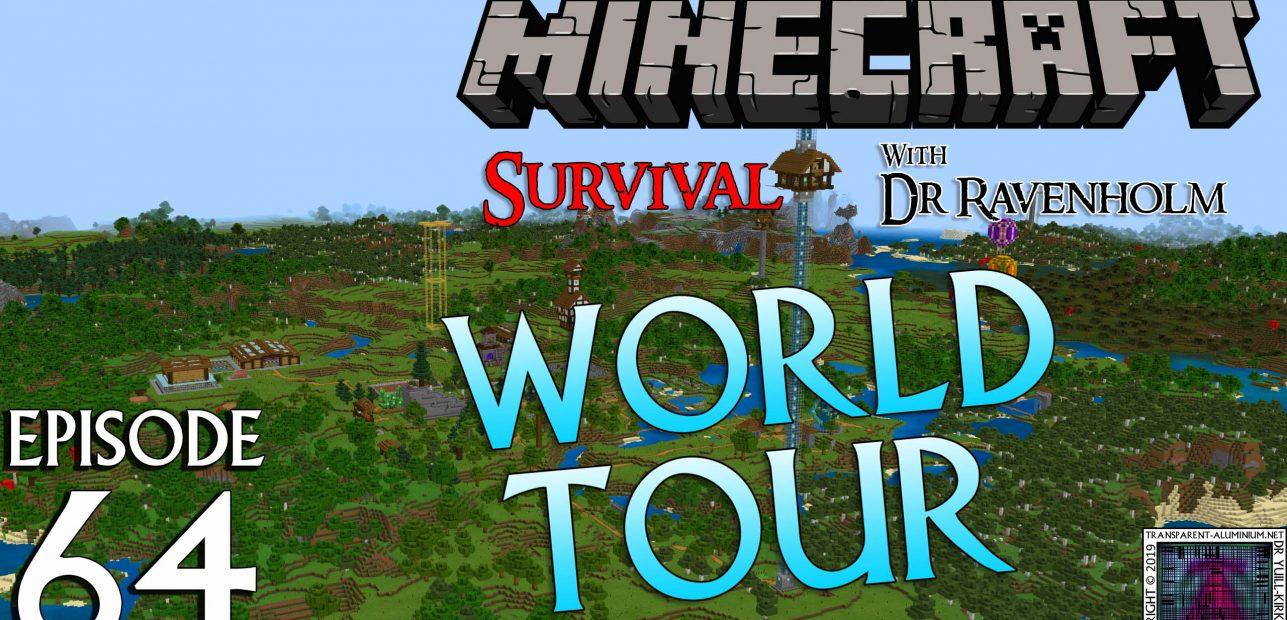 Minecraft Survival: Episode 64 – World Tour