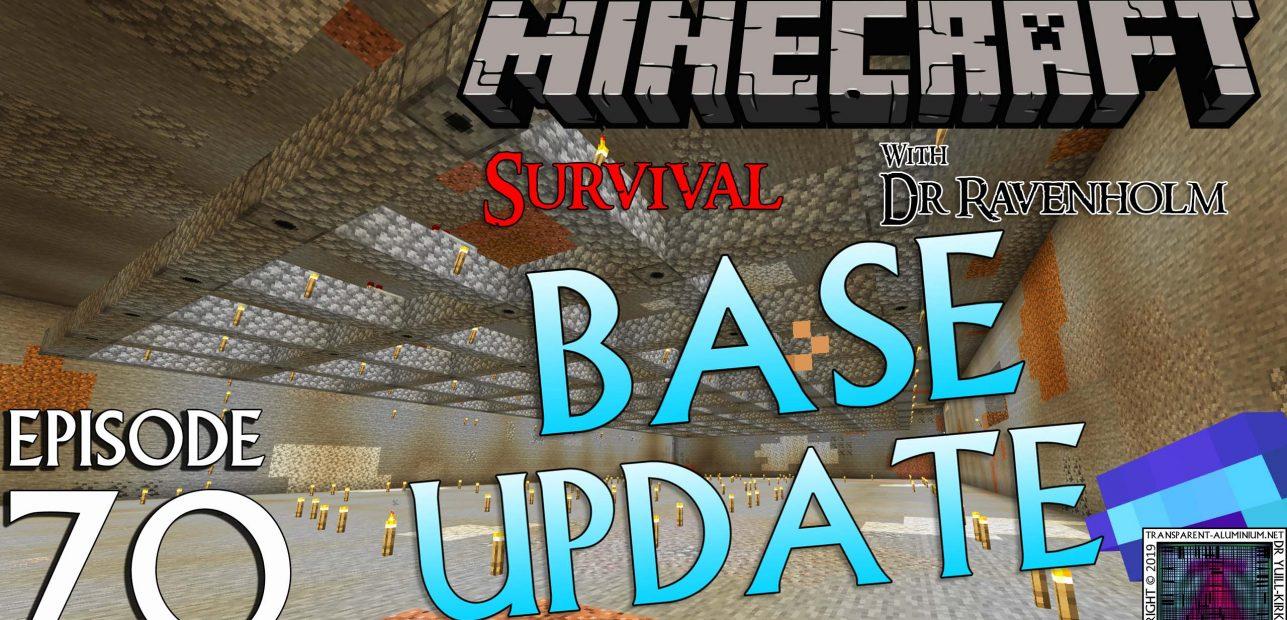 Minecraft Survival: Episode 70 – Base Update