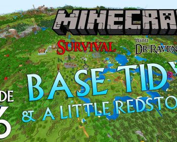 Minecraft Survival: Episode 76 – Base tidy and a little bit of Redstone – Live