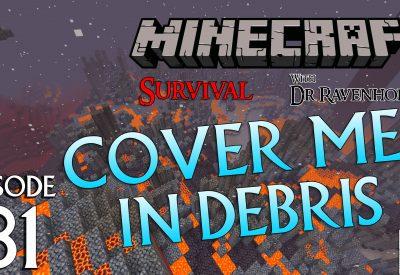 Minecraft Survival: Episode 81 – Cover Me In Debris Achievement and Trophy