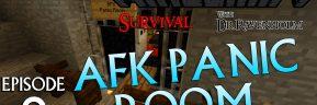 Minecraft Survival: Episode 9 – AFK Panic Room