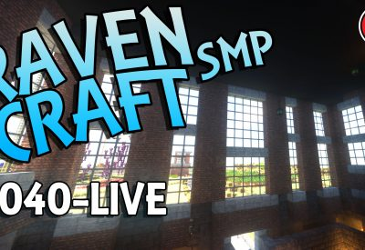 RavenCraft E040 – Working On Our Base – 1.16.4