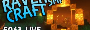 RavenCraft E043 – Nether Hoops – 1.16.4
