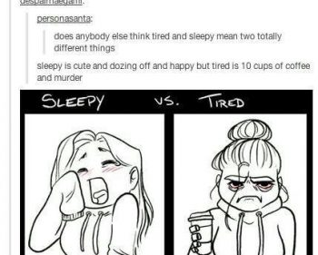 Picture Imp: Sleepy Vs Tired