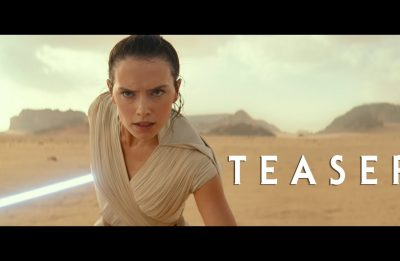 Star Wars: The Rise Of Skywalker – Teaser Trailer