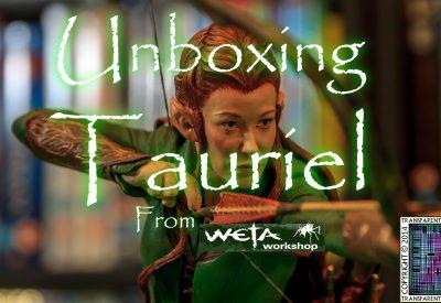 Tauriel Statue Unboxing