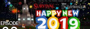 Minecraft Survival: Episode 28 – Happy New Year 2019