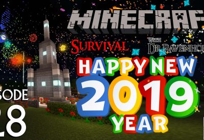 Minecraft Survival: Episode 28 – Happy New Year 2019