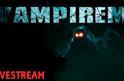 Vampirem – Launch Day Gameplay
