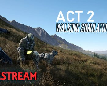 The Next Evolution in gaming, Walking Simulator 2020 ACT 2 – Lets Play