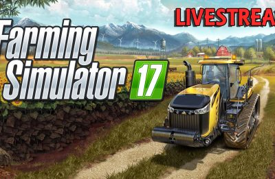Farming Simulator 17 – Part 1