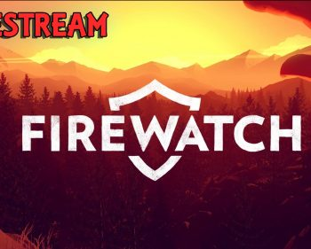 Firewatch – Full Gameplay Longplay